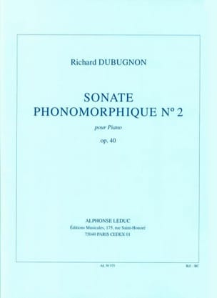 Richard Dubugnon - Sonate Phonomorphique 2 Op. 40 - Partition - di-arezzo.fr