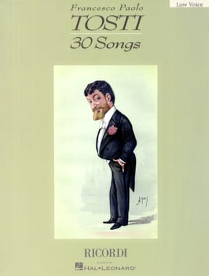 Francesco Paolo Tosti - 30 Songs. Deep voice - Sheet Music - di-arezzo.com