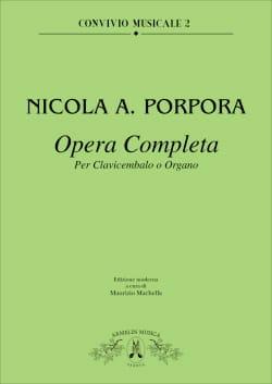 Nicola Porpora - Opera Completa Per Tastiera - Sheet Music - di-arezzo.co.uk