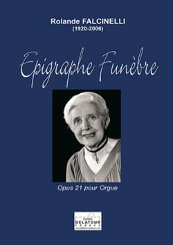 Epigraphe Funèbre Op. 21 Rolande Falcinelli Partition laflutedepan