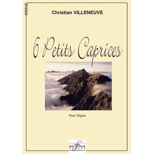 Christian Villeneuve - 6 Petits Caprices - Partition - di-arezzo.fr