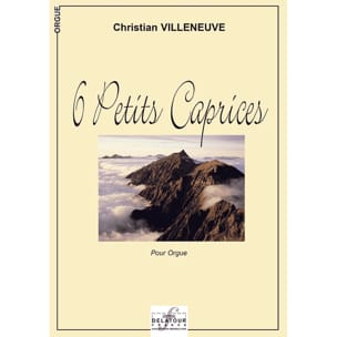 6 Petits Caprices - Christian Villeneuve - laflutedepan.com