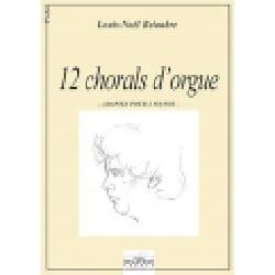 Bach Jean-Sébastien / Belaubre Louis-Noël - 12 Chorals. 2 Pianos - Partition - di-arezzo.fr