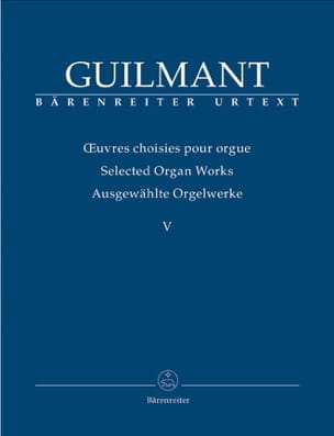 Alexandre Guilmant - Oeuvres Choisies Pour Orgue Volume 5 - Partition - di-arezzo.fr