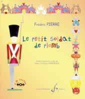 Le Petit Soldat de Plomb Frédéric Pierre Livre laflutedepan