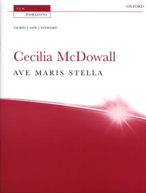 Ave Maris Stella Cecilia McDowall Partition Chœur - laflutedepan