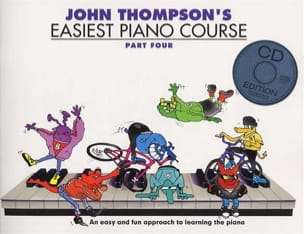 John Thompson - Easiest Piano Course Volume 4 avec CD - Partition - di-arezzo.fr