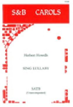 Sing Lullaby Herbert Howells Partition Chœur - laflutedepan
