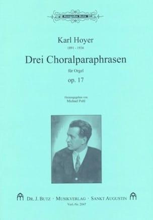 3 Choralparaphrasen Op. 17 - Karl Hoyer - Partition - laflutedepan.com