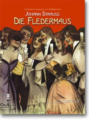 Johann fils Strauss - Highlights From Die Fledermaus - Sheet Music - di-arezzo.com