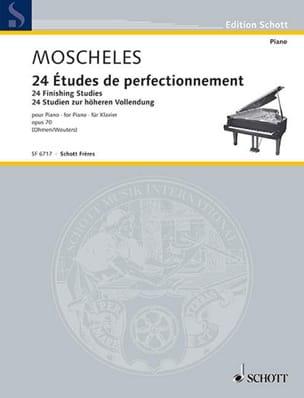 Ignaz Moscheles - 24 Etudes de Perfectionnement Opus 70 - Partition - di-arezzo.fr