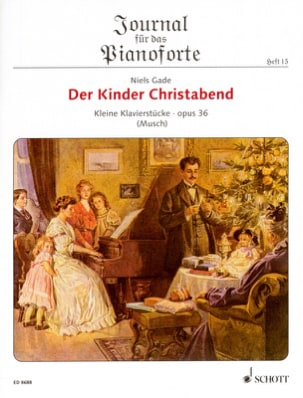 Niels Gade - Der Kinder Christabend Op. 36 - Partition - di-arezzo.fr