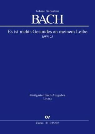 Jean-Sébastien Bach - Es Ist Nichts Gesundes An Meinem Leibe BWV 25 - Partition - di-arezzo.fr