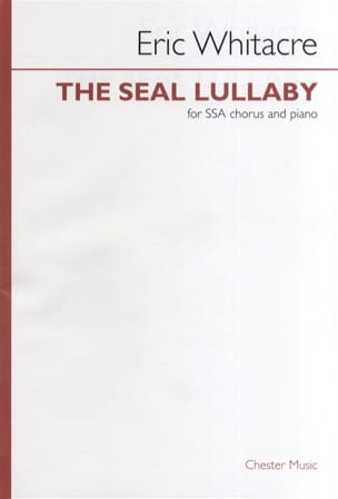 The Seal Lullaby. - Eric Whitacre - Partition - laflutedepan.com
