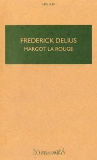 Frederick Delius - Margot la Rouge - Partition - di-arezzo.fr