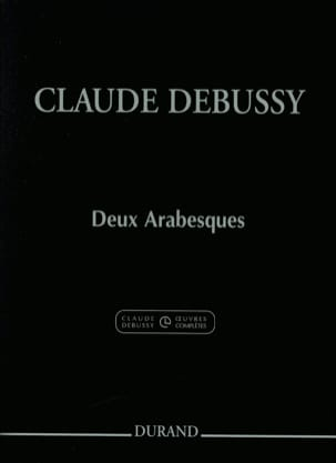 2 Arabesques - Claude Debussy - Partition - Piano - laflutedepan.com