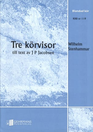Wilhelm Stenhammar - 3 Körvisor - Sheet Music - di-arezzo.co.uk