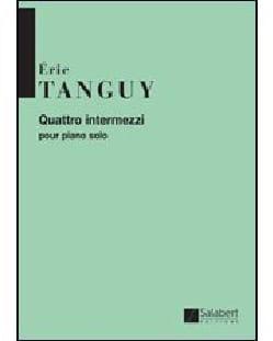 Eric Tanguy - 4 Intermezzi - Partition - di-arezzo.fr