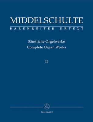 Oeuvre d' orgue Volume 2 Wilhelm Middelschulte Partition laflutedepan