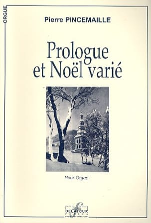 Pierre Pincemaille - Prologue et Noël Varié - Partition - di-arezzo.fr
