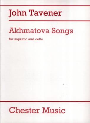John Tavener - Akhmatova Songs - Partition - di-arezzo.fr