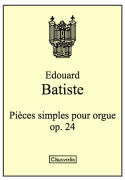 Antoine-Edouard Batiste - Einzelstücke für Orgel op. 43 - Noten - di-arezzo.de