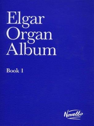 Edward Elgar - Organ Album Book 1 - Partition - di-arezzo.fr