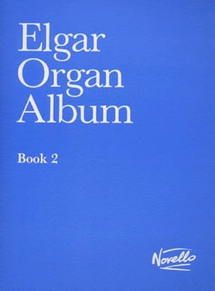 Organ Album Book 2 - ELGAR - Partition - Orgue - laflutedepan.com