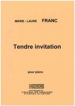 Tendre Invitation Marie-Laure Franc Partition Piano - laflutedepan