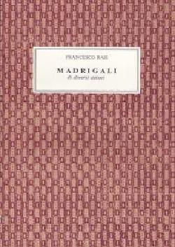 Francesco Rasi - Madrigali Di Diversi Autori - Partition - di-arezzo.fr