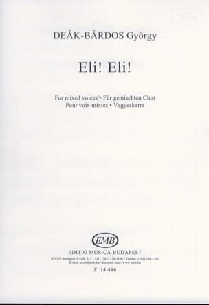 Eli ! Eli ! György Deak-Bardos Partition Chœur - laflutedepan
