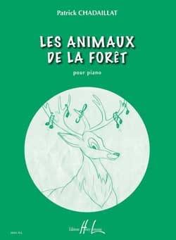 Patrick Chadaillat - Les Animaux de la Forêt - Partition - di-arezzo.fr