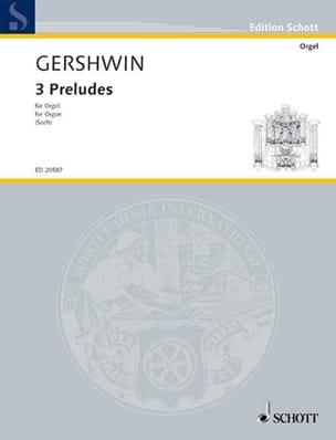 Georges Gershwin - 3 Préludes. Orgue - Partition - di-arezzo.fr