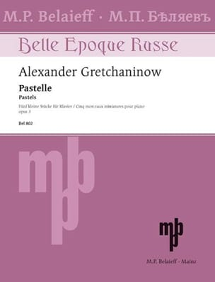 Alexander Gretchaninov - Pastelle Op. 3 - Partition - di-arezzo.co.uk