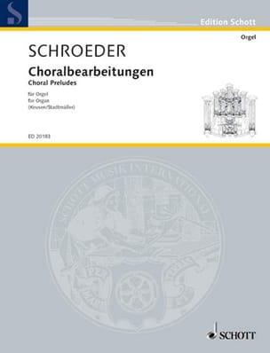 Choralbearbeitungen - Hermann Schroeder - Partition - laflutedepan.com