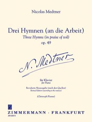 3 Hymnen (An Die Arbeit) Op. 49 - Nicolai Medtner - laflutedepan.com