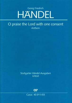 Georg-Friedrich Haendel - O Praise The Lord with one consent - Partition - di-arezzo.fr