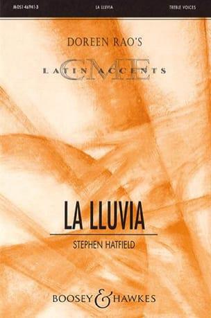 La Lluvia Stephen Hatfield Partition Chœur - laflutedepan