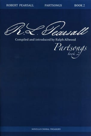 Partsongs Vol 2 - Robert Pearsall - Partition - laflutedepan.com