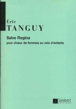 Salve Regina - Eric Tanguy - Partition - Chœur - laflutedepan.com