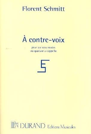 A Contre-Voix Florent Schmitt Partition Chœur - laflutedepan