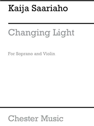 Kaija Saariaho - Changing Light - Partition - di-arezzo.fr