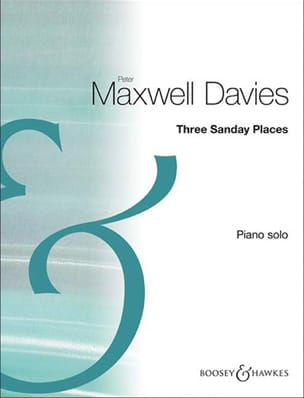 Maxwell Peter (Sir) Davies - 3 Sanday Places - Partition - di-arezzo.fr