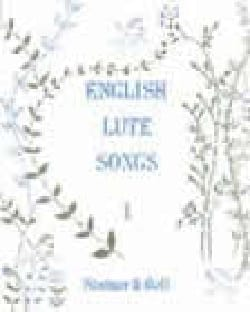 English Luth Songs Volume 1 Partition Recueils - laflutedepan