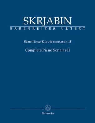 Alexander Scriabine - Sonates complètes. Volume 2 - Partition - di-arezzo.fr