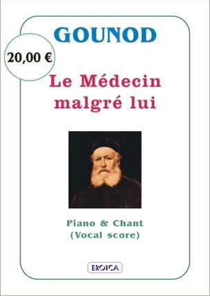 Charles Gounod - The doctor despite Himself - Partition - di-arezzo.com