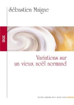 Sébastien Maigne - Variations sur un Noël Normand - Partition - di-arezzo.fr