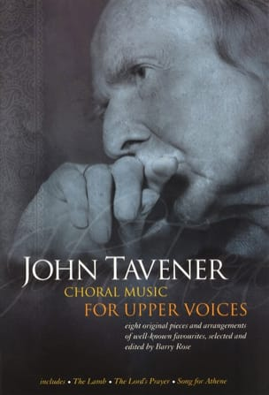 John Tavener - Choral Music For Upper Voices - Partition - di-arezzo.fr