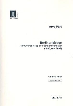Arvo Pärt - Berliner Messe. Choeur seul - Partition - di-arezzo.fr