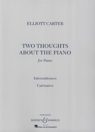 Elliott Carter - 2 Thoughts About The Piano - Partition - di-arezzo.fr